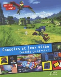 consoles et jeux vidéo comment ça marche